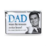 Dad Humorous Tin Plaque